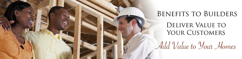 Benefits to Builders - Add Value to Your Homes - Couple Working with Contractor